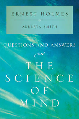 Questions and Answers on the Science of Mind (Paperback)