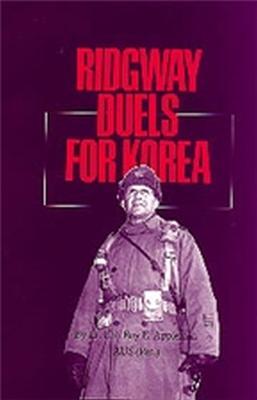 Ridgway Duels For Korea (Paperback)