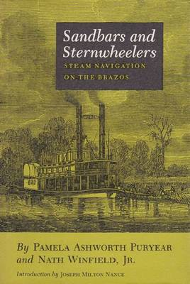 Sandbars and Sternwheelers: Steam Navigation on the Brazos (Paperback)