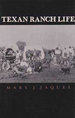 Texan Ranch Life (Paperback)