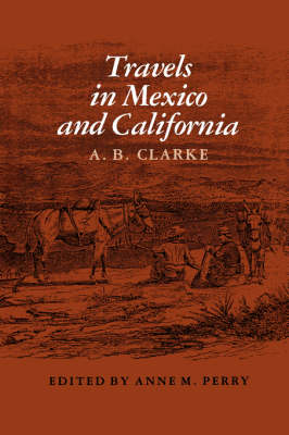 Travels In Mexico And California (Paperback)