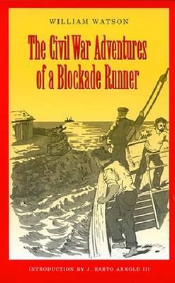Civil War Adventures of a Blockade Runner (Paperback)