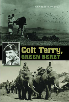 Colt Terry, Green Beret - Texas A & M University Military History (Paperback)