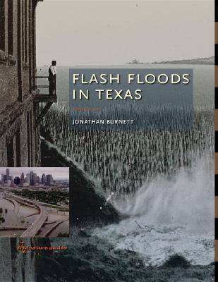 Flash Floods in Texas - ATM Nature Guides (Hardback)