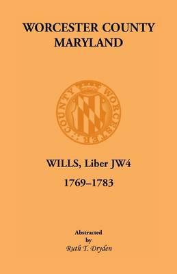 Worcester Will Books, Liber Jw4. 1769-1783 (Paperback)