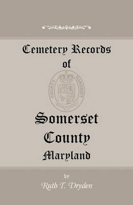 Cemetery Records of Somerset County, Maryland (Paperback)