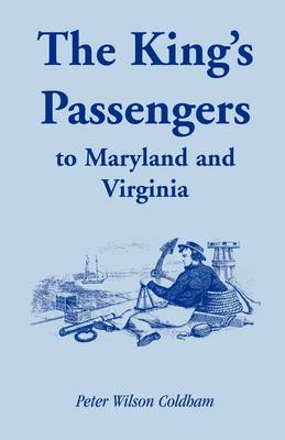 The King's Passengers to Maryland and Virginia (Paperback)