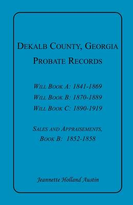 Dekalb County, Georgia, Probate Records (Paperback)