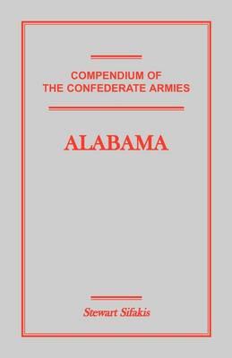 Compendium of the Confederate Armies: Alabama (Paperback)