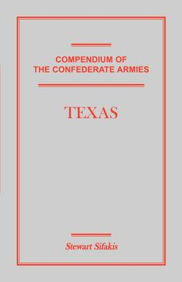Compendium of the Confederate Armies: Texas (Paperback)