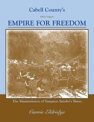 Cabell County's Empire for Freedom (Paperback)