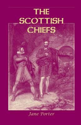 The Scottish Chiefs (Paperback)