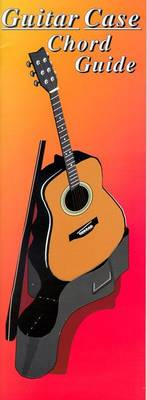 Guitar Case Chord Guide (Paperback)