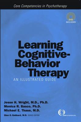 Learning Cognitive-Behavior Therapy: An Illustrated Guide (Paperback)