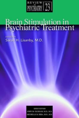 Brain Stimulation in Psychiatric Treatment (Paperback)