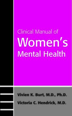 Clinical Manual of Women's Mental Health (Paperback)