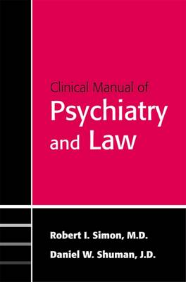 Clinical Manual of Psychiatry and Law (Paperback)