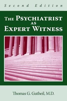 The Psychiatrist as Expert Witness (Paperback)