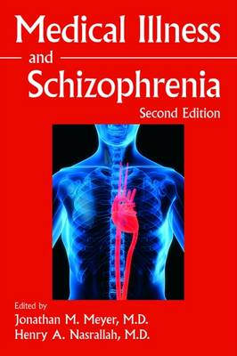 Medical Illness and Schizophrenia (Paperback)