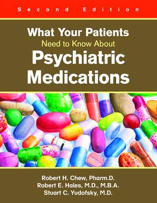 What Your Patients Need to Know About Psychiatric Medications (Paperback)
