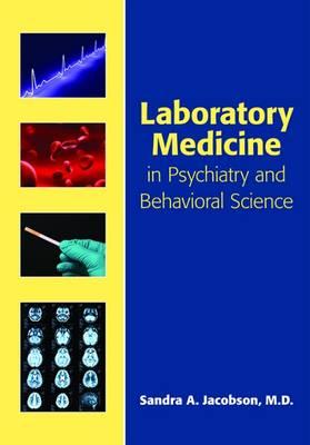 Laboratory Medicine in Psychiatry and Behavioral Science (Paperback)