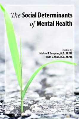 The Social Determinants of Mental Health (Paperback)