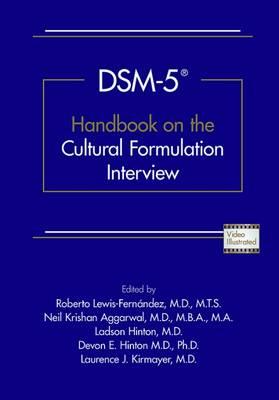 DSM-5 (R) Handbook on the Cultural Formulation Interview (Paperback)
