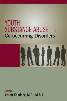 Youth Substance Abuse and Co-occurring Disorders (Paperback)
