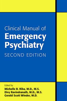 Clinical Manual of Emergency Psychiatry (Paperback)