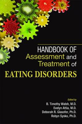 Handbook of Assessment and Treatment of Eating Disorders (Paperback)