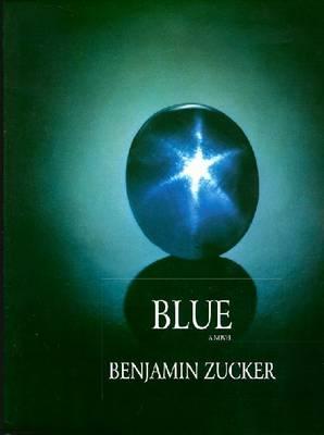 Blue: A Novel (Hardback)