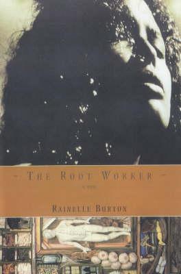 The Root Worker (Hardback)