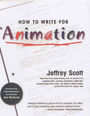 How to Write for Animation (Hardback)