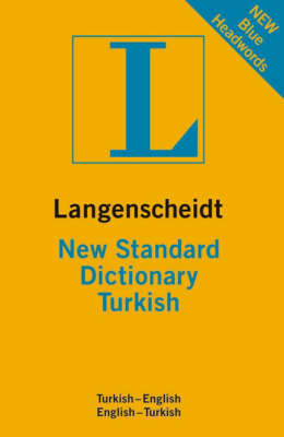 Langenscheidt New Standard Dictionary Turkish - Langenscheidt Dictionaries (Paperback)