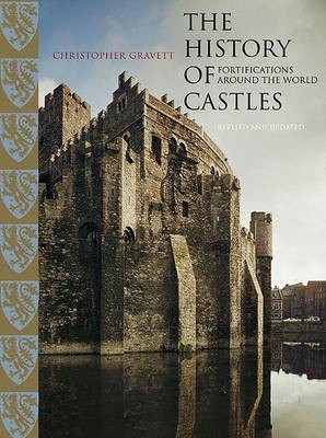 The History of Castles: Fortifications Around the World (Hardback)