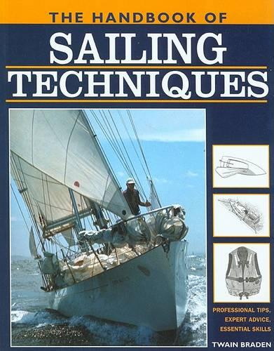 The Handbook of Sailing Techniques (Paperback)