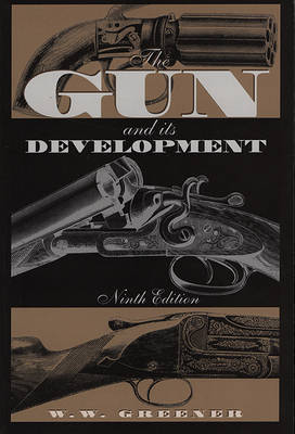 The Gun and Its Development (Paperback)