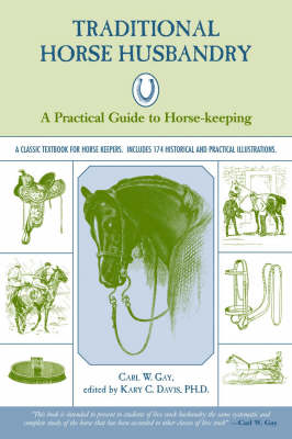 Traditional Horse Husbandry: A Practical Guide to Horse Keeping (Paperback)