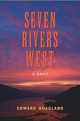 Seven Rivers West (Paperback)