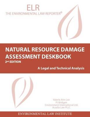 Natural Resources Damage Assessment Deskbook (Paperback)