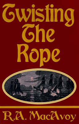 Twisting the Rope (Paperback)
