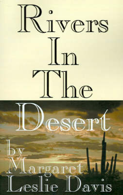 Rivers in the Desert (Paperback)
