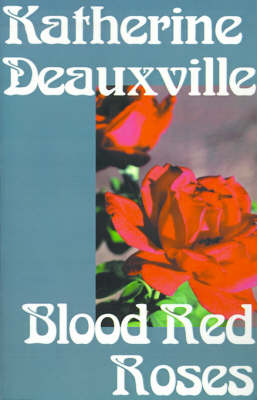 Blood Red Roses (Paperback)