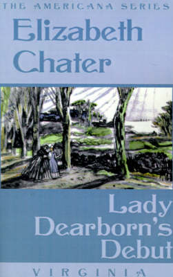 Lady Dearborn's Debut - Americana (Paperback)