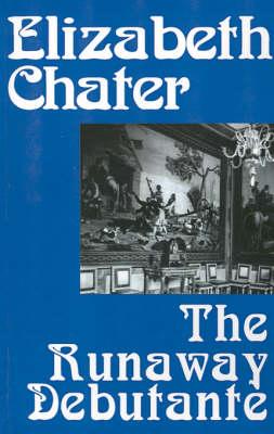The Runaway Debutante (Paperback)