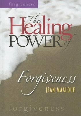 The Healing Power of Forgiveness (Hardback)