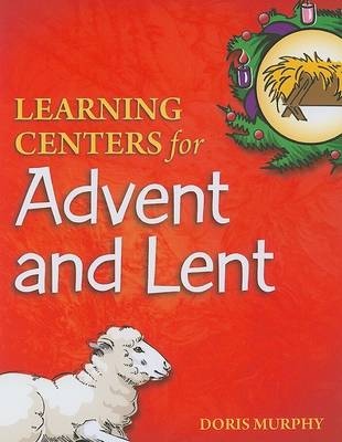 Learning Centers for Advent and Lent (Paperback)