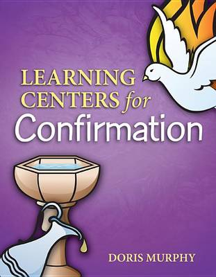 Learning Centers for Confirmation (Paperback)