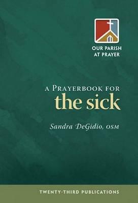 Prayerbook for the Sick (Paperback)