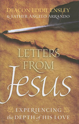Letters from Jesus: Experiencing the Depth of His Love (Paperback)